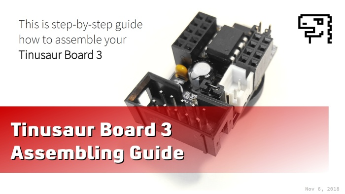 Tinusaur Board 3 - Assembling (slides)