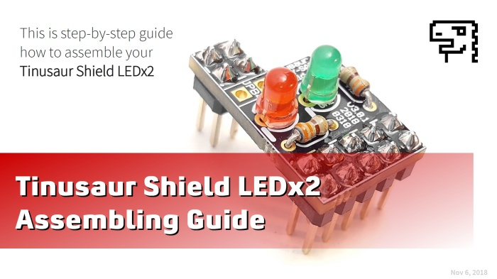 Tinusaur Shield LEDx2 - Assembling (slides)