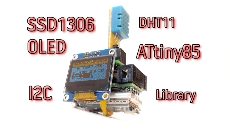 C Library for SSD1306 OLED Display and ATtiny85